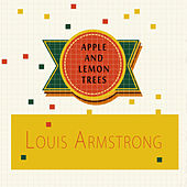 Apple and Lemon Trees von Louis Armstrong