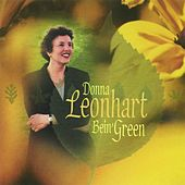 Play & Download Bein' Green by Donna Leonhart | Napster