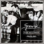 Play & Download Spank EP by Milkman | Napster