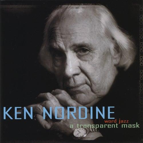 The Transparent Mask by Ken Nordine