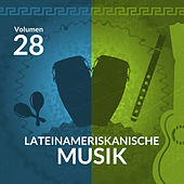 Lateinameriskanische Musik (Volume 28) by Various Artists