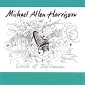 Circle Of Influence by Michael Allen Harrison