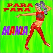 Play & Download Parapara Mania (Para Para, Eurobeat, Hi Energy) by Various Artists | Napster