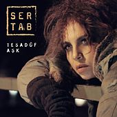Play & Download Tesadüf Aşk by Sertab Erener | Napster