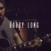 Play & Download OurVinyl Sessions | Bobby Long by Bobby Long | Napster