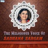 The Melodious Voice of Sadhana Sargam by Sadhana Sargam