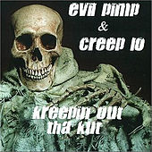Play & Download Kreepin Out tha Kut by Evil Pimp | Napster
