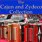 The Cajun And Zydeco Collection, Vol. 3 by Various Artists