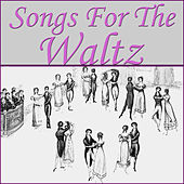 Songs For The Waltz by Various Artists