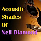 Play & Download Acoustic Shades Of Neil Diamond by Wildlife | Napster