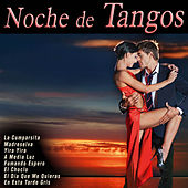 Play & Download Noche de Tangos by Various Artists | Napster