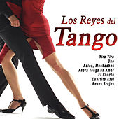 Play & Download Los Reyes del Tango by Various Artists | Napster