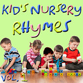 Kid's Nursery Rhymes, Vol. 1 by Various Artists