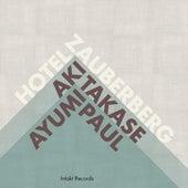 Play & Download Hotel Zauberberg by Aki Takase | Napster