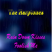 Play & Download Rain Down Kisses by The Harptones | Napster
