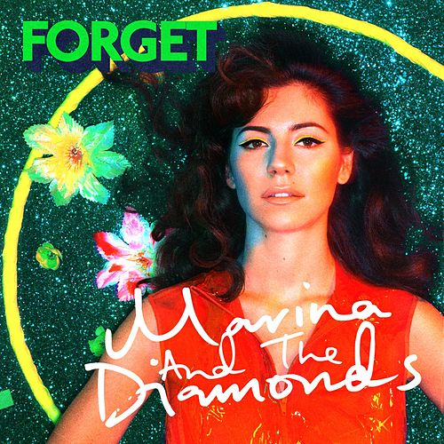 Play & Download Forget by Marina and The Diamonds | Napster