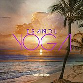 Island Yoga, Vol. 1 (Balearic Chill Tunes for Meditation and Relaxation) by Various Artists