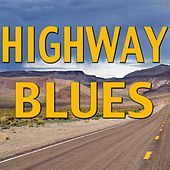 Play & Download Highway Blues by Various Artists | Napster