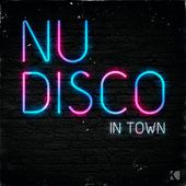 Play & Download Nu Disco (In Town) by Various Artists | Napster