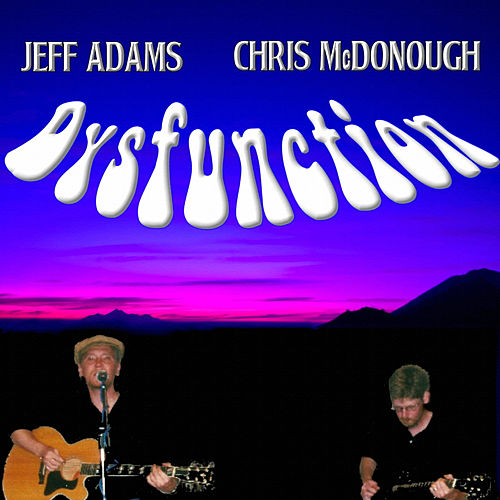 Dysfunction by Jeff Adams