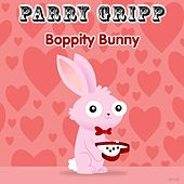 Play & Download Boppity Bunny by Parry Gripp | Napster