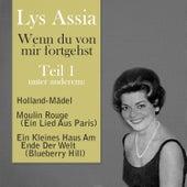 Play & Download Wenn du von mir fortgehst, Teil 1 by Lys Assia | Napster