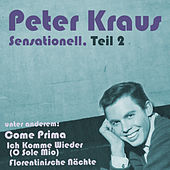 Play & Download Sensationell, Teil 2 by Peter Kraus | Napster