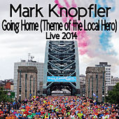 Play & Download Going Home (Theme Of The Local Hero) by Mark Knopfler | Napster