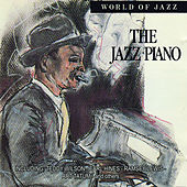 Play & Download World of Jazz - Jazz Piano by Various Artists | Napster