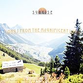 Play & Download Songs from the Magnificent Land by Sunrise | Napster