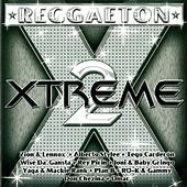 Reggaeton Xtreme 2 by Various Artists