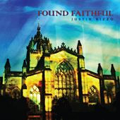 Play & Download Found Faithful by Justin Rizzo | Napster