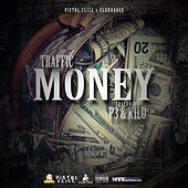 Play & Download Money (feat. P3 & Kilo) by Traffic | Napster