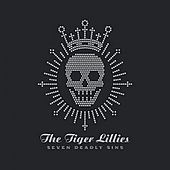 Play & Download Seven Deadly Sins by The Tiger Lillies | Napster