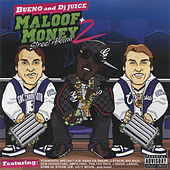Maloof Money Vol. 2: Street Album by Bueno