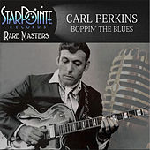 Play & Download Boppin' the Blues by Carl Perkins | Napster