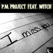 I Miss You by Witch