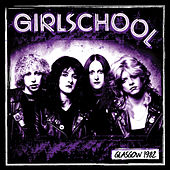 Glasgow 1982 (Live) by Girlschool