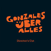 Play & Download Über Alles Director's Cut by Chilly Gonzales | Napster