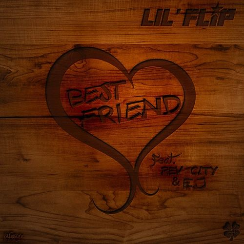 Play & Download Bestfriend by Lil' Flip | Napster
