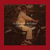 Play & Download Like the 1st Time by Clarence Bucaro | Napster