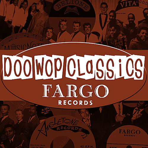 Play & Download Doo-Wop Classics Vol. 2 [Fargo Records] by Various Artists | Napster