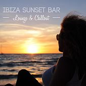 Play & Download Ibiza Sunset Bar Lounge & Chillout by Various Artists | Napster