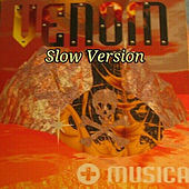 Play & Download Más Música (Slow Version) by Venom | Napster