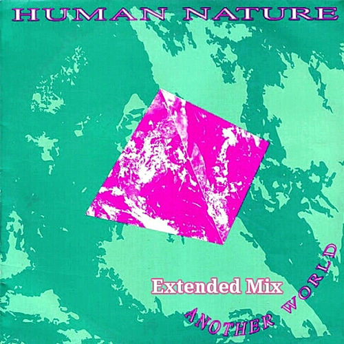 Another World (Extended Mix) by Human Nature