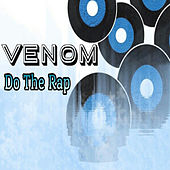 Play & Download Do the Rap by Venom | Napster