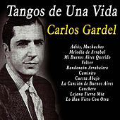 Play & Download Tangos de una Vida by Carlos Gardel | Napster