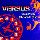 Play & Download Jurasic Time (Batucada Mix) by Versus | Napster