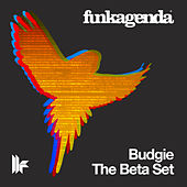 Play & Download Budgie / The Beta Set by Funkagenda | Napster