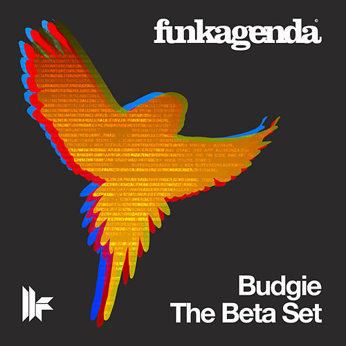 Budgie / The Beta Set by Funkagenda